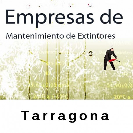 Extintores en Tarragona Mantenimiento y Retimbrado