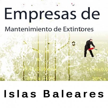 Extintores en Islas Baleares Mantenimiento y Retimbrado